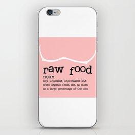 Raw Food Diet Pink iPhone Skin