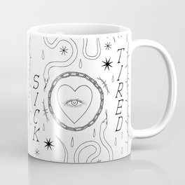 sick and tired Coffee Mug