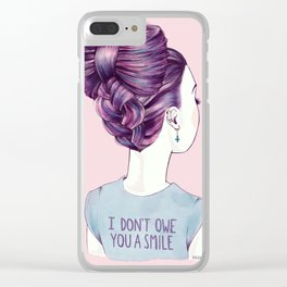 i don't owe you a smile Clear iPhone Case