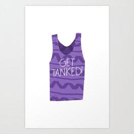 Get Tanked! Art Print