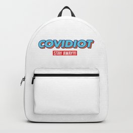 Covidiot and other Stupid people, stay away! Backpack