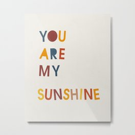 You are my sunshine, Mid century modern kids wall art, Nursery room Metal Print