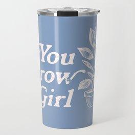 You Grow Girl Blue & Cream Travel Mug