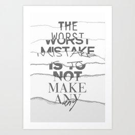 Worst Mistake Art Print