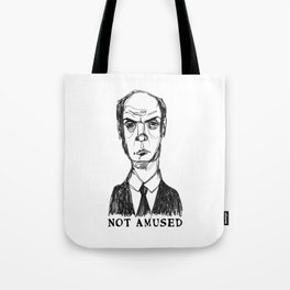 Not Amused (With Text) Tote Bag