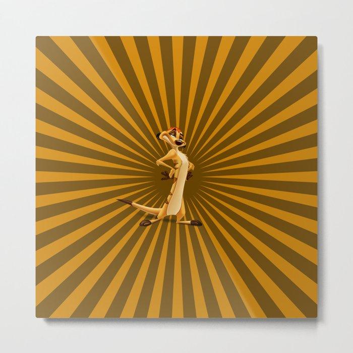 Timon - The Meerkat Metal Print