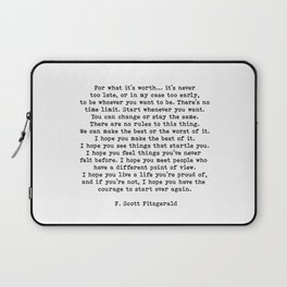Life quote, For what it's worth, F. Scott Fitzgerald Quote Laptop Sleeve