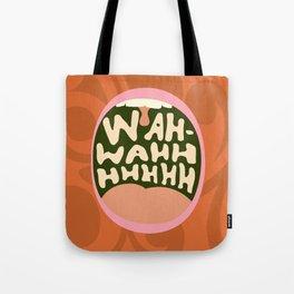 I Don't Need No Wah-wah Tote Bag