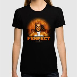 Perfect - The Supreme Being T-shirt