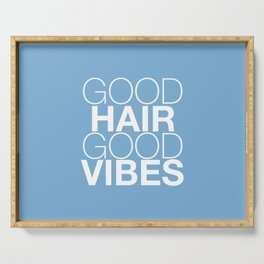 Good Hair Good Vibes Serving Tray