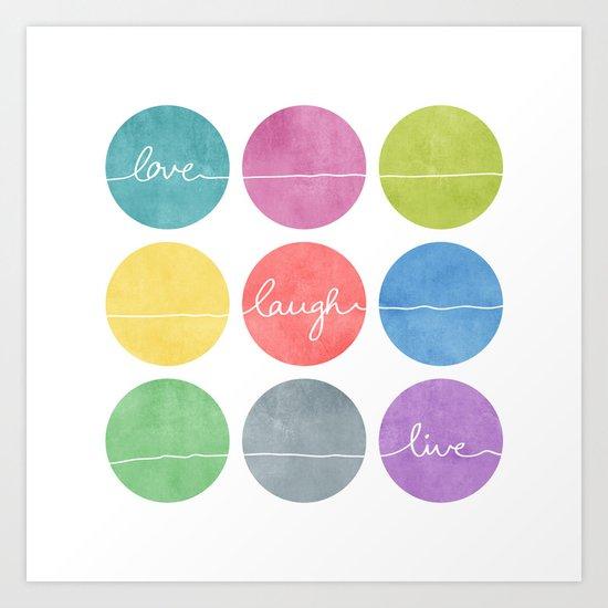 Love Laugh Live 2 (Colorful) Art Print