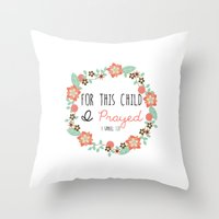 bible verse Throw Pillows featuring Bible Verse - For This Child I Prayed by Petite Joy Print