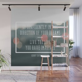 Live the Life You Have Imagined Wall Mural