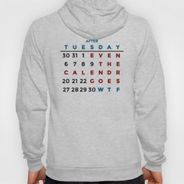 Calendar What The WTF Hoody