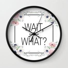Wait, What? Wall Clock