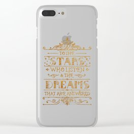 To the stars who listen Clear iPhone Case