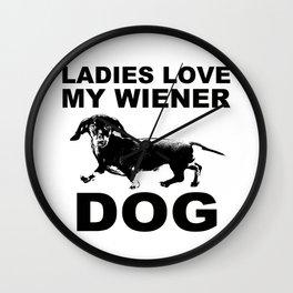 Ladies Love my Wiener Dog Wall Clock
