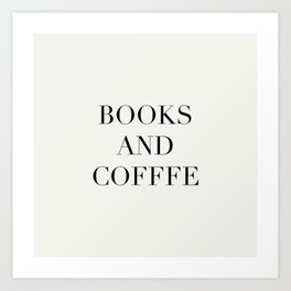 Books & Coffee Art Print