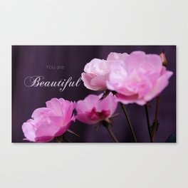 You are Beautiful 2 Canvas Print