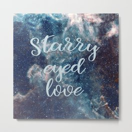Starry Eyed Love Metal Print