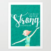Strong in the Real Way - Pearl Art Print