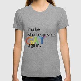 MAKE SHAKESPEARE GAY AGAIN T-shirt