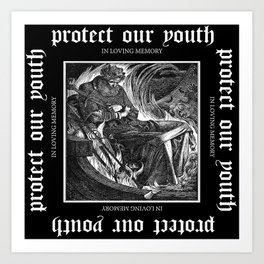 In loving Memory / Protect our Youth Art Print