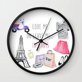 Leave me in Paris Wall Clock