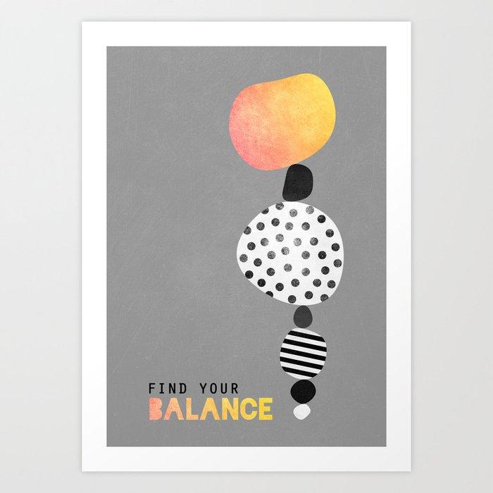 Find your balance Art Print