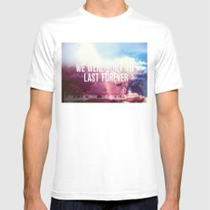 We Were Built To Last Forever White MEDIUM Mens Fitted Tee