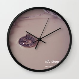 It's time to... Wall Clock