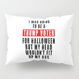 TRUMP VOTER FOR HALLOWEEN Pillow Sham