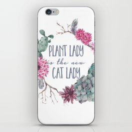 Plant Lady is the new Cat Lady iPhone Skin