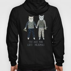 You are the Cat's Pajamas Hoody