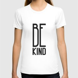 Be Kind – Quote T-shirt