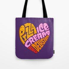 Pizza Ice Cream and Delusion Tote Bag