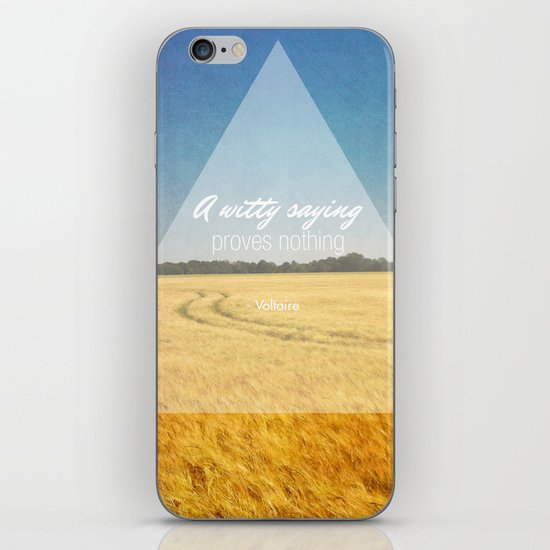 A Witty Saying Proves Nothing iPhone & iPod Skin