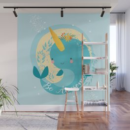 NARWHAL - BE AWESOME! Wall Mural