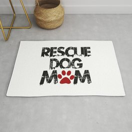 Rescue Dog Mom Rug