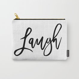 Laugh Carry-All Pouch