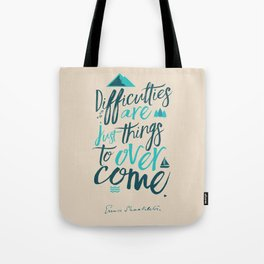 Shackleton quote on difficulties, illustration, interior design, wall decoration, positive vibes Tote Bag