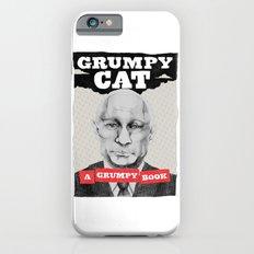 GRUMPY AS THE CAT  iPhone 6s Slim Case