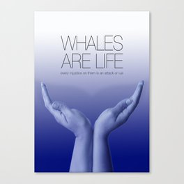 Whales are Life Canvas Print