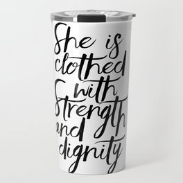 She Is Clothed With Strength And Dignity, Scripture Art,Bible Verse,Quote Prints,Gift For Her,Nurser Travel Mug