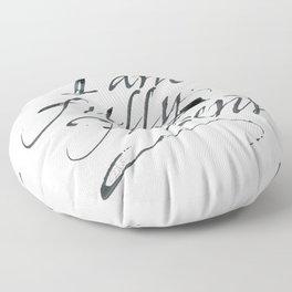 I am fully present Floor Pillow