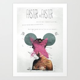 Faster & Faster Art Print