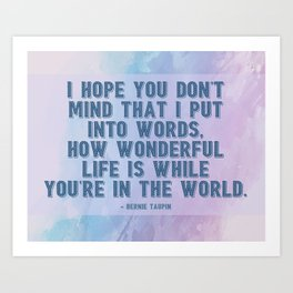 How Wonderful Life Is Taupin Quote Moulin Movie Art Print