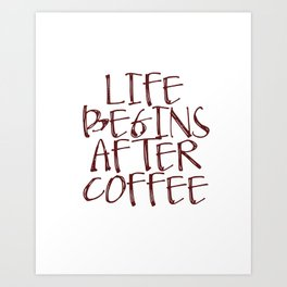 Coffee Decor, Life begins after coffee Sign, Coffee Sign, Small Wood Sign Art Print