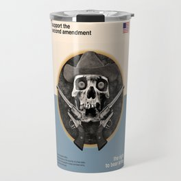 Support The Second Amendment Travel Mug
