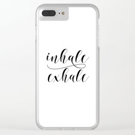 Inhale Exhale print, Black and white print, Gift For Her, Typography Print, Office Wall Art, Minimal Clear iPhone Case